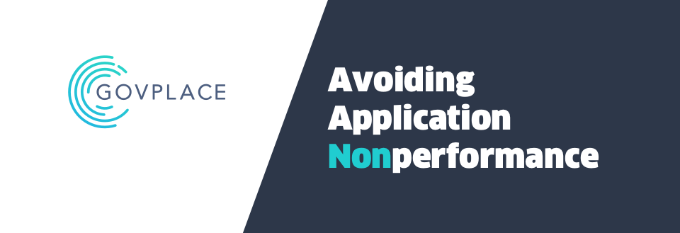 Govplace - Avoiding Application Non-performance