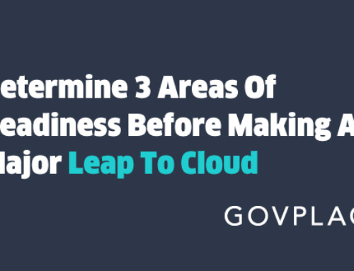 Determine 3 Areas Of Readiness Before Making A Major Leap To Cloud